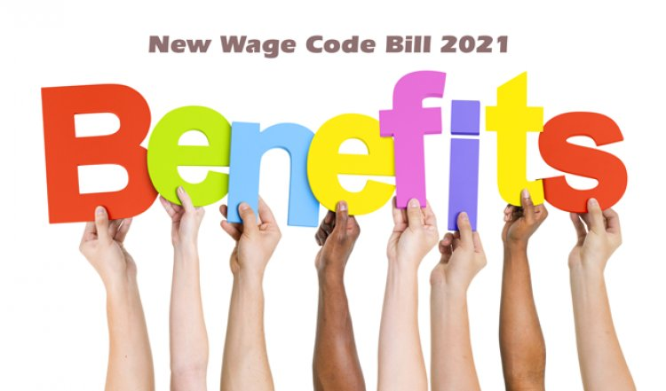 New Wage Code Bill 2021 -New Rules on Salary structure, EPF contribution and  Gratuity will change from April 1st 2021