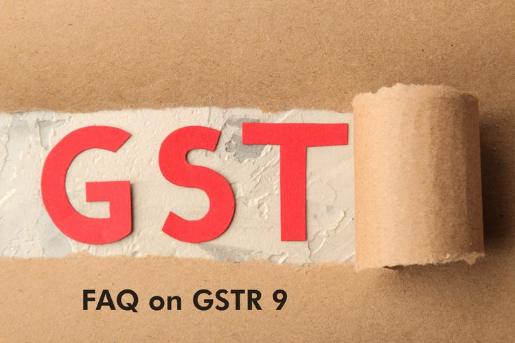 8 FAQs Around GST Annual Return-GSTR 9