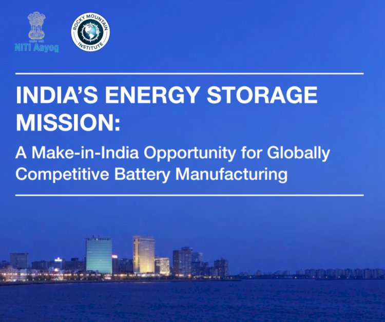 INDIA'S ENERGY STORAGE MISSION