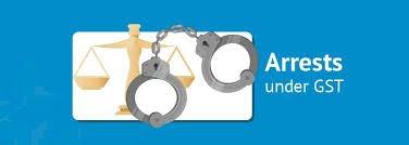 Arrest Under GST: Caution Needs To Be Applied